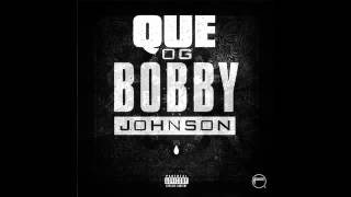 Que Ft T I   Jeezy   OG Bobby Johnson Remix Download Link