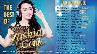 Gambar cover Lagu DANGDUT Terbaru 2017 - The Best Of Zaskia Gotik (Remix)