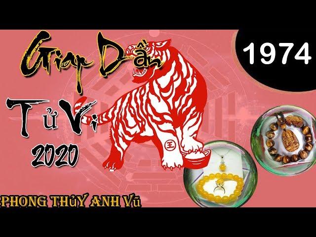 Tử Vi Giáp Dần 1974 Nam Mạng Năm 2020 – Hợp Màu Gì – Đeo Vòng Phong Thủy Nào 0988703355