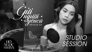 Gửi Người Yêu Cũ (Studio Session) - Hồ Ngọc Hà