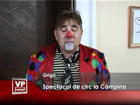 Spectacol de circ la Câmpina