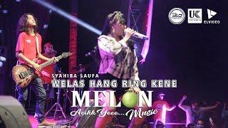 SYAHIBA SAUFA   WELAS HANG RING KENE (SKA KOPLO) \\ MELON MUSIC LIVE REJOAGUNG