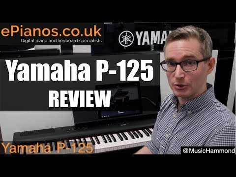 Yamaha P-125 digital piano review – What piano should I buy?