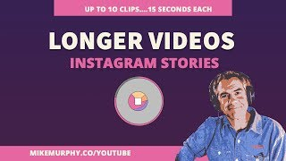 How To Record Longer than 15-Second Videos in Instagram Stories