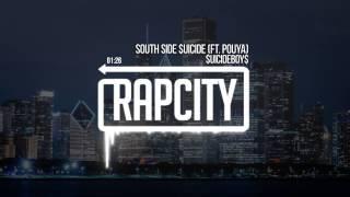 $UICIDEBOY$   South Side $uicide (Ft. Pouya)