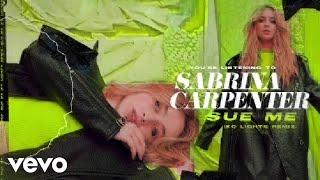 Sabrina Carpenter   Sue Me (KC Lights RemixVisualizer Video)