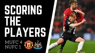Scoring the players | Man United 4-1 Newcastle