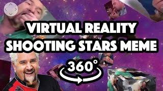 360° Virtual Reality: Shooting stars doggo meme (very soothing) ft. Guy Fieri