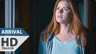ARRIVAL Trailer 2016 Amy Adams Jeremy Renner SciFi Movie
