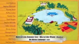 Hier ist ein Zimmer frei • Wo ist der Mann - Die fidelen Limburger (1977)