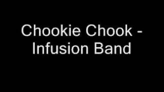 Chookie Chook - Infusion Band