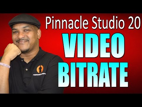 Pinnacle Studio 20 Ultimate | Bitrate Tutorial