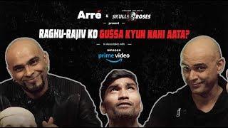 Raghu Aur Rajiv ko Gussa Kyun Nahin Aata? ft. Nikhil Vijay