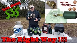 How To Fill A One Pound Propane Bottle - The Right Way and Save $$
