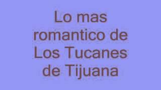 Románticas mix,Tucanes de Tijuana