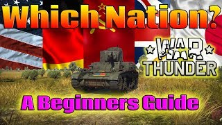 A beginners guide to War Thunder: Which nation? (Out of date)