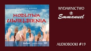 Modlitwa uwielbienia - o. Rafał Kogut OFM (fragment - audiobook #19)