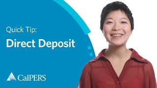 CalPERS Quick Tip: Direct Deposit