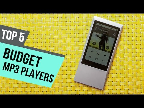5 Best Budget MP3 Players 2018 Reviews
