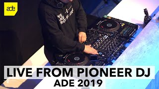 Live DJ Mix from Pioneer DJ Stage at ADE 2019