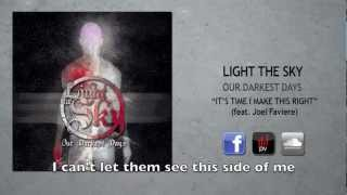 Light The Sky - It's Time I Make This Right (feat. Joel Faviere)
