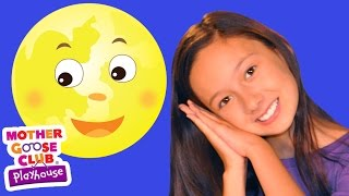 Big Yellow Moon | Mother Goose Club Playhouse Kids Videos