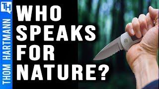 Big Biz Killing 'Rights of Nature?' (w/Tish O'Dell)