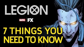 Marvel's Legion: 7 Things You Need To Know!