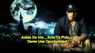 Daddy Yankee Ft  Luis Fonsi   Una Oportunidad Con Letra With Lyrics