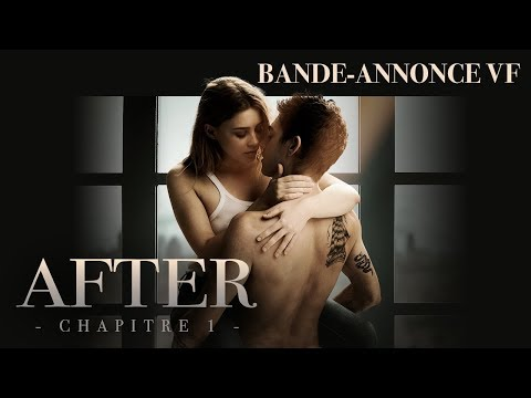 AFTER - CHAPITRE 1 - Bande-annonce VF