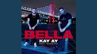 BELLA (ft. Maestro)