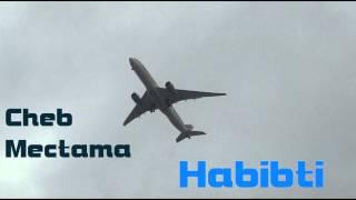 Cheb Mectama - Habibti