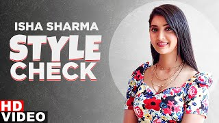 Isha Sharma (Style Check) | Decoding Inimitable Styles | Gupp Marda | Latest Punjabi Songs 2020