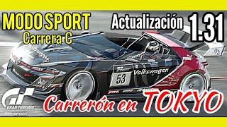 Gran Turismo Sport - Modo Sport , Carrera C | Carrerón en Tokyo South Inner Loop | Update 1.31