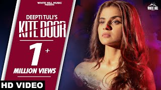 Kite Door (Full Song) | Deepti Tuli | New Song 2020 | White Hill Music