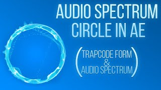 After Effects - Audio Spectrum Circle Tutorial(Trapcode Form & Audio Spectrum)