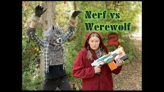 Nerf VS Werewolf 2