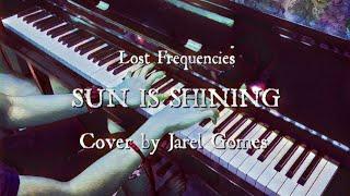 Lost Frequencies   Sun Is Shining (Jarel Gomes Piano)
