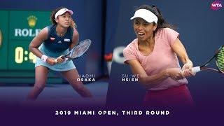 Naomi Osaka vs. Su-Wei Hseih    2019 Miami Open Third Round   WTA Highlights