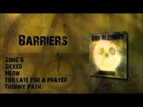 Gun Alchemy - Gun Alchemy - Barriers