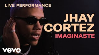 "Jhay Cortez - ""Imaginaste"" Live Performance | Vevo"
