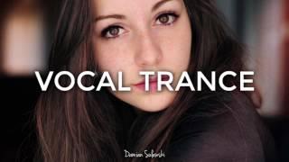 ♫ Amazing Emotional Vocal Trance Mix 2017 ♫   99