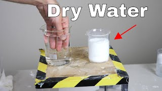 How to Make Dry Water...Weird Experiment Makes Water That's Not Wet