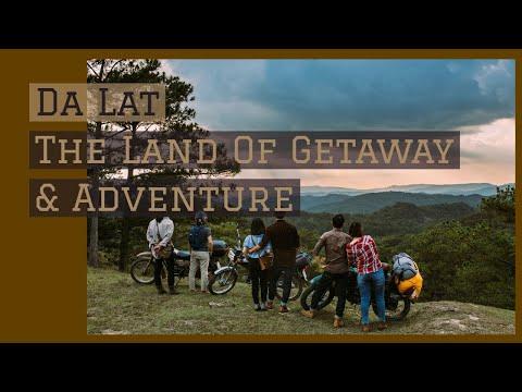 Da Lat - The Ideal Land For Getaway & Adventures