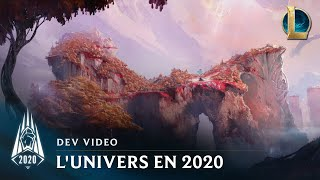 L'Univers League of Legends en 2020