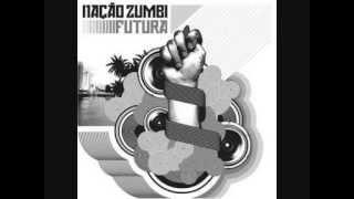 "Nação Zumbi - ""Futura"""