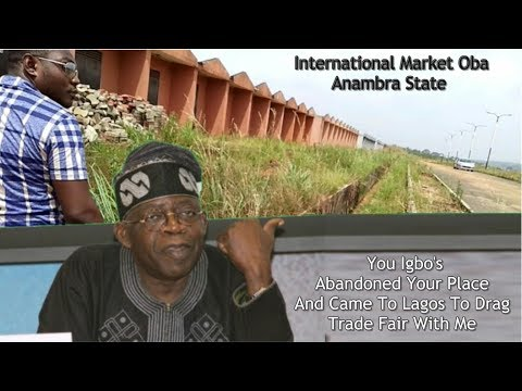 Tinubu - We Can't Trust Igbos In Our Land (Trade Fair Inside Story).