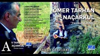 Gambar cover ÖMER TARHAN NAÇARKUL - EYVAN GECELERİ