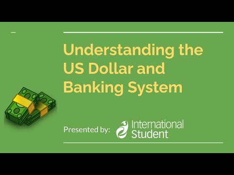 Understanding the US Dollar and Banking System