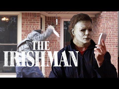 Michael Myers in 'THE IRISHMAN' - A Halloween Parody